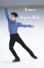 I am a Figure Skater by hyunbean_ie