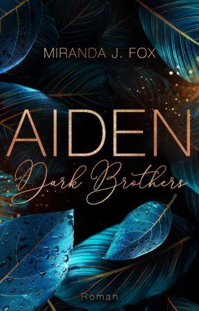 AIDEN - Dark Brothers by MirandaJFox