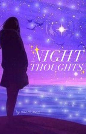 Pensées Nocturnes by naaxi_max