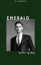 EMERALD /Tom Hiddleston ff./ by _s_asterin_