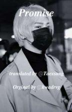𝑷𝒓𝒐𝒎𝒊𝒔𝒆 || Seongsang  by Taexsang