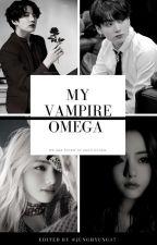 My Vampire Omega (Vkook) by Junghyung17