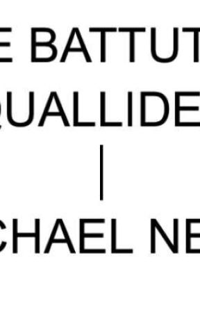 LE BATTUTE  SQUALLIDE DI   MICHAEL NEVE   by MichaelNeve1