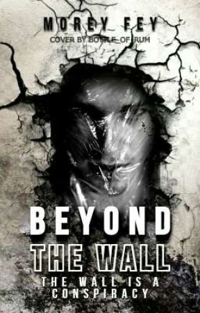 Beyond The Wall by Mordeyfey