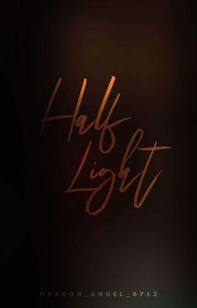 Half Light | Slow Updates by Dragon_Angel_6712