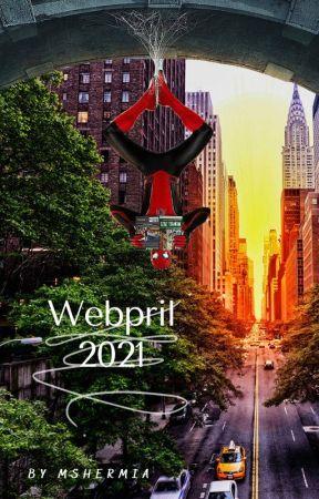Spider-Man Short Stories - Webpril 2021 by MsHermia