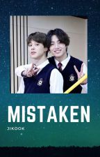 Mistaken // Jikook // by bts_ot7_lifeuu
