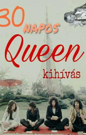 30 napos Queen kihívás by rogers_carr
