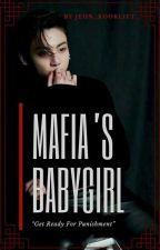 Mafia's Babygirl 🔞    Jungkook ff (Completed) by Jeon_kookliet_