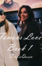 Famous love (Book 1) by _Fanfic_Queen_2021