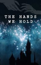 The Hands We Hold by Kelli5313