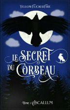 T.1 Ascallum : Le secret du corbeau  par YellowFlickerFire