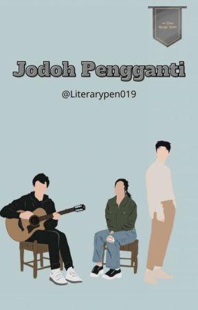 Jodoh Pengganti by Literarypen019