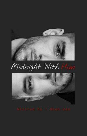 """Midnight With Him"""" [Ziam] by red_yas"""