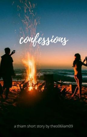 Confessions (thiam) by theo06liam09