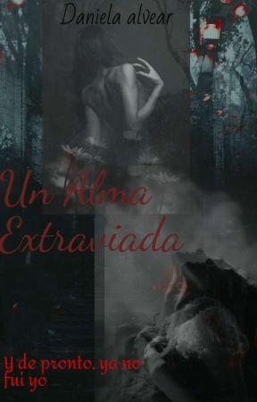 Un Alma Extraviada  by Alvear-paradise