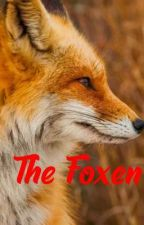 The Foxen by Mysterywolfmystic