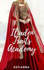 Iliaden Traits Academy ni kefianna