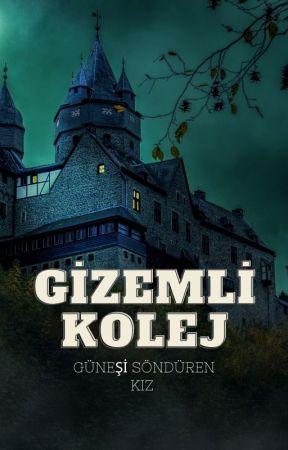 GİZEMLİ KOLEJ by bisusASLI