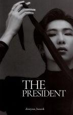 THE PRESIDENT [KNJ] by dionysus_hoseok