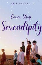 Serendipity || Cover Shop by SreeluArmy10