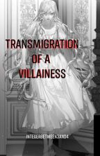 Transmigration of a Villainess by integerbetween3and4