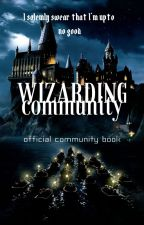 Wizarding Community || Official Book [HIRING!] by wizardingcommunity_