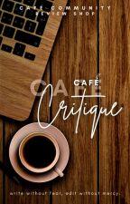 Café Critique | Review Shop by CafeCommunity