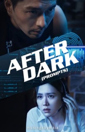 After Dark (Prompts) by musingsbymaia