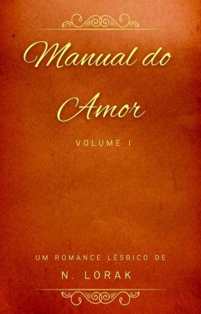 Manual do Amor - Volume I by NLorak