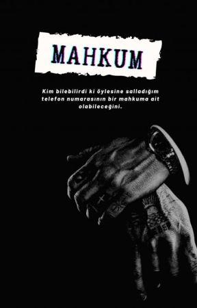 MAHKUM by GeceninHanimii