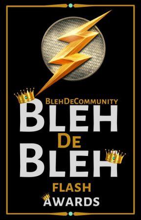 Flash Award | Bleh De Bleh by BlehDeCommunity