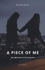 A piece of me by nicollekkkj