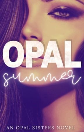 Opal Summer (Book 1) by opalsisters