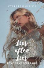 LIES AFTER LIES (LOVE GAME SERIES 1) by itspersonifica