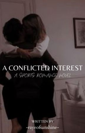 A Conflicted Interest by -rayeofsunshine-