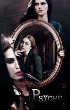 Psycho by Naia49