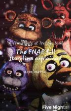 FNAF Storyline Explained ⟡ A Game Theory Book ✓ by dopeloserlol