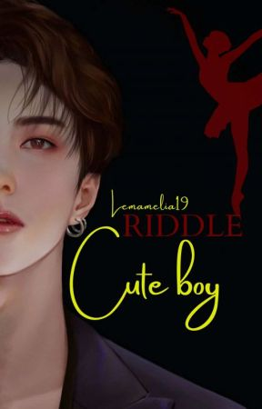 RIDDLE Cute Boy by lemamelia19