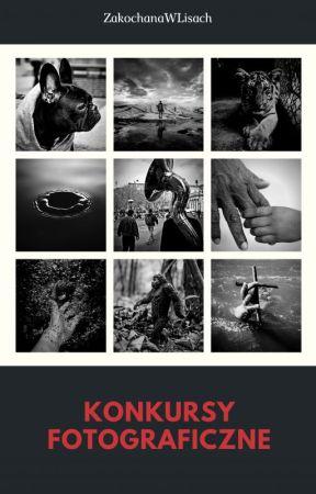 Konkursy Fotograficzne by ZakochanawLisach