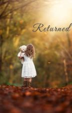 RETURNED by ____shagufta____