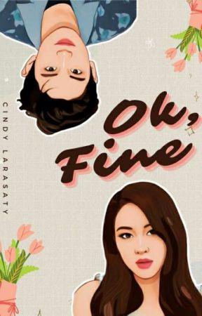 OK, FINE [On Going] by cindy_larasaty