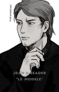Jean x Reader « Le modèle » cover