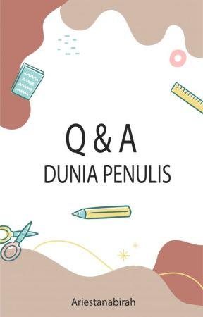 Q & A: Dunia Penulis by Ariestanabirah