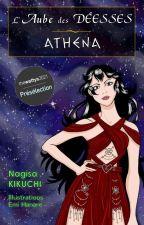 L'aube des déesses - Athéna - Tome 1 par KikuchiNagisa