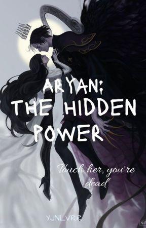 Aryan: The Hidden Power (Book 2) by miarissya_07
