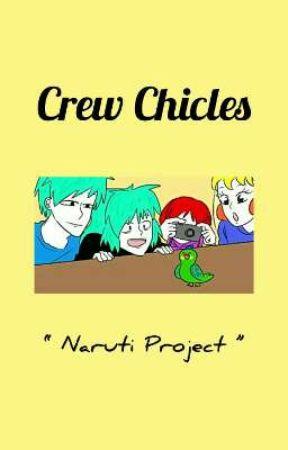 ¡ Crew Chicles ! ¡ Entren ! by 14_AngelDustGirls_16