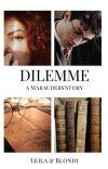 Dilemme    ᵐᵃʳᵃᵘᵈᵉʳˢ ᵉʳᵃ cover