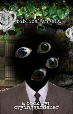 Biblical Angels. by cryinggardener