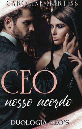 CEO - nosso acordo  LIVRO ÚNICO  by CarolLaurier